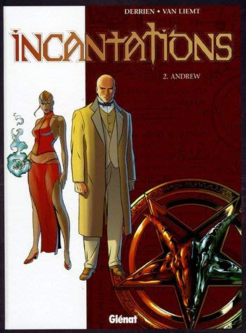 Incantations - Tome 02: Andrew