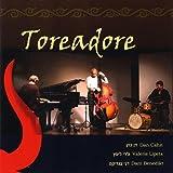 Toreadore by Dan Cahn & Lipets (2009-05-04)