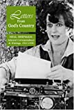 Letters From God's Country: Nell Shipman Selected Correspondence And Writings, 1912-1970 (Hemingway Western Studies)