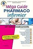 Méga Guide PHARMACO Infirmier (Hors...