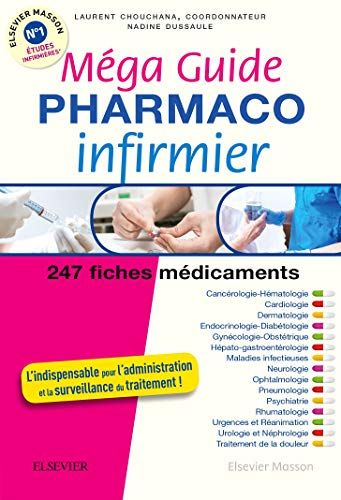 Méga Guide PHARMACO Infirmier (Hors collection) (French Edition)