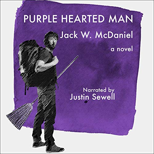 Purple Hearted Man Audiobook By Jack McDaniel cover art