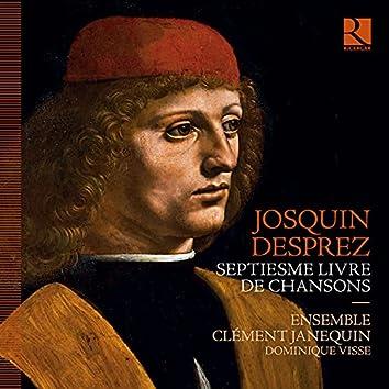 Josquin Desprez: Septiesme livre de chansons