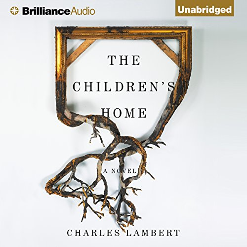 The Children's Home audiobook cover art