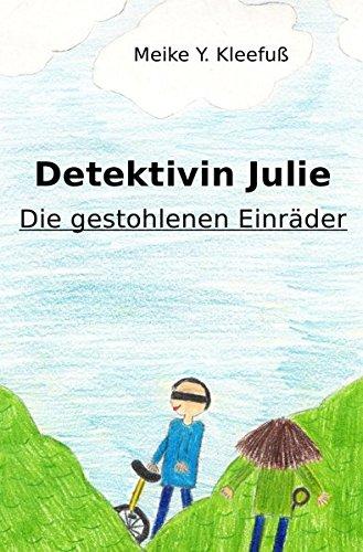Detektivin Julie: Die gestohlenen Einräder