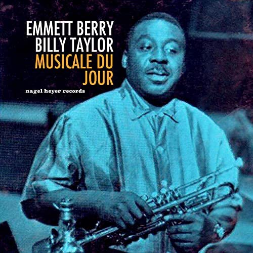 Emmett Berry & Billy Taylor
