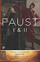 Faust I & II, Volume 2: Goethe's Collected Works - Updated Edition (Princeton Classics) by Johann von Goethe(2014-04-06)