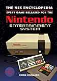 The NES Encyclopedia: Every Game Released for the Nintendo Entertainment System (English Edition)