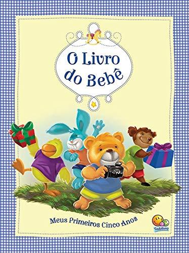 O livro do bebê - meus primeiros cinco anos (azul)