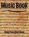 Music Book: Blank Piano Sheet Music | Music Writing Notebook| Blank Sheet Music Notebook | 12 Staves Per Page | Staff Paper Notebook | 8.5'x11' | 100 Pages