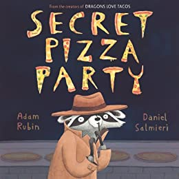 Secret Pizza Party by [Adam Rubin, Daniel Salmieri]