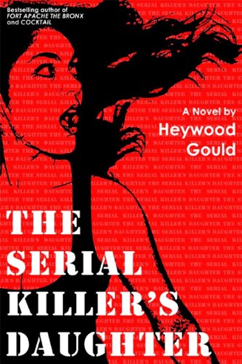 傀儡スクレーパー荒れ地The Serial Killer's Daughter (English Edition)