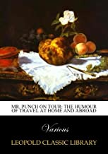 Mr. Punch on tour: the humour of travel at home and abroad