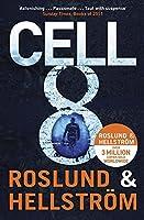 Cell 8: Ewert Grens 3 (DCI Ewert Grens) by Anders; Hellstrom, Borge Roslund(1905-07-04)
