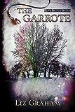 The Garrote: A Carmel McAlistair Mystery (English Edition)