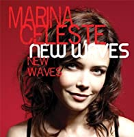 New Waves by Marina Celeste (2012-05-03)