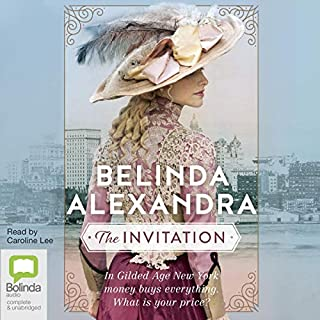 The Invitation                   By:                                                                                                                                 Belinda Alexandra                               Narrated by:                                                                                                                                 Caroline Lee                      Length: 15 hrs and 42 mins     10 ratings     Overall 4.8