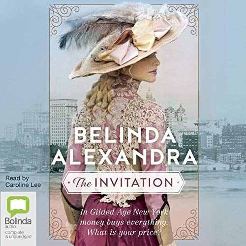 The Invitation                   By:                                                                                                                                 Belinda Alexandra                               Narrated by:                                                                                                                                 Caroline Lee                      Length: 15 hrs and 42 mins     2 ratings     Overall 4.5