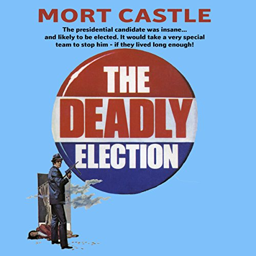 Deadly Election audiobook cover art