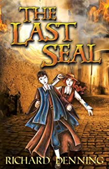 The Last Seal (The Praesidium Series Book 1) by [Richard Denning]