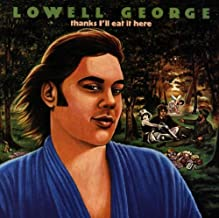 lowell george thanks i ll eat it here