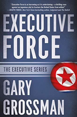 Executive Force (The Executive Series Book 4) (English Edition)