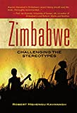 Zimbabwe: Challenging the stereotypes (English Edition)
