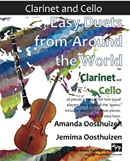 Easy Duets from Around the World for Clarinet and Cello: 26 pieces arranged for two equal players who know all the basics. Includes several Christmas pieces. All are in easy keys.