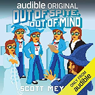 Out of Spite, Out of Mind     Magic 2.0, Book 5              Auteur(s):                                                                                                                                 Scott Meyer                               Narrateur(s):                                                                                                                                 Luke Daniels                      Durée: 7 h et 34 min     143 évaluations     Au global 4,2