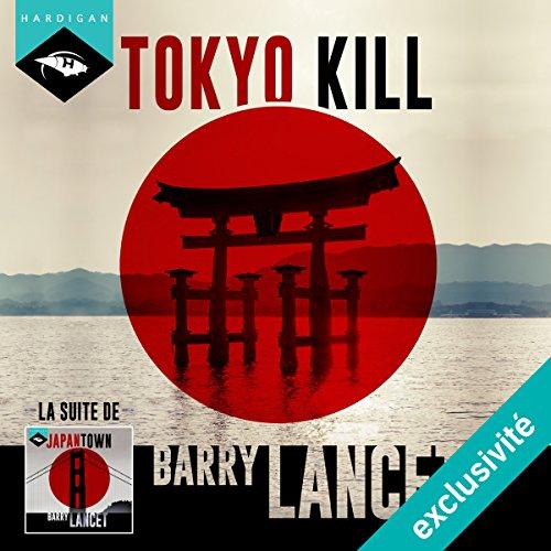 Couverture de Tokyo Kill (Une enquête de Jim Brodie 2)