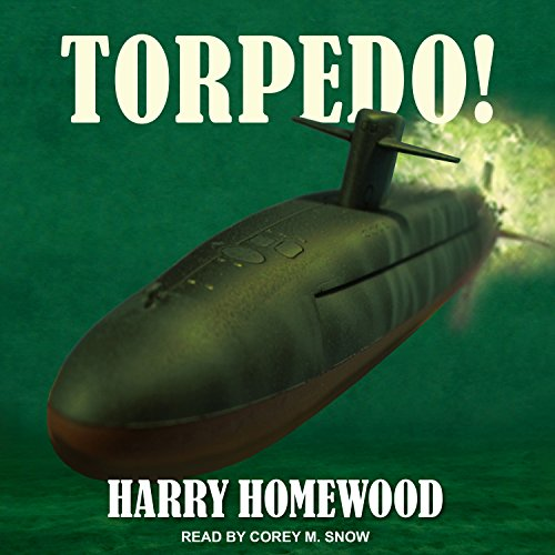 Torpedo! Audiobook By Harry Homewood cover art