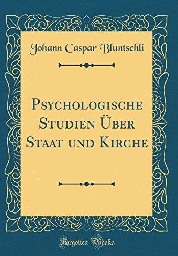 Psychologische Studien Über Staat und Kirche (Classic Reprint)