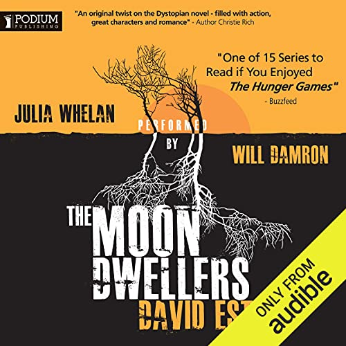 The Moon Dwellers Audiobook By David Estes cover art