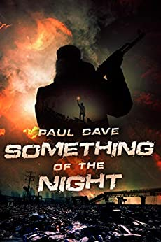 Something of the Night by [Paul Cave]