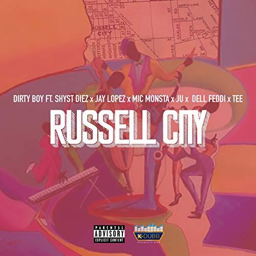 Russell City (feat. Shyst Diez, Jay…