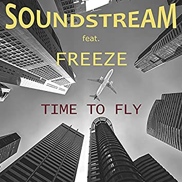 Time To Fly (feat. Freeze)