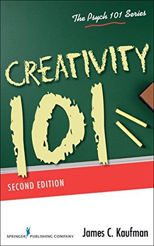 Creativity 101 (Psych 101 Series)
