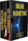 online marketing: guida alle strategie di vendita online con web marketing, seo google e copywriting persuasivo per ottenere clienti b2b e b2c su internet senza facebook, instagram e social media