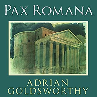Pax Romana     War, Peace, and Conquest in the Roman World              By:                                                                                                                                 Adrian Goldsworthy                               Narrated by:                                                                                                                                 Derek Perkins                      Length: 15 hrs and 33 mins     213 ratings     Overall 4.4