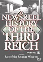 Newsreel History Of The Thirdreich - Vol. 18 by Newsreel History Of The Thirdreich