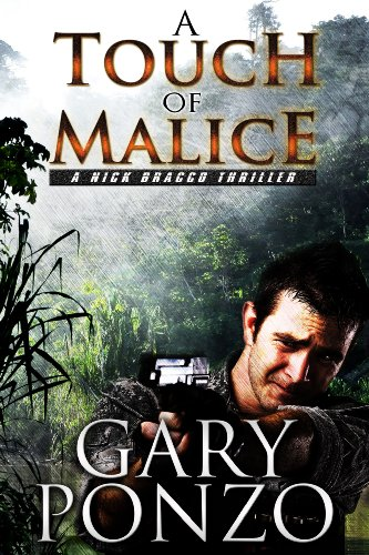Book: A Touch of Malice (A Nick Bracco Thriller) by Gary Ponzo