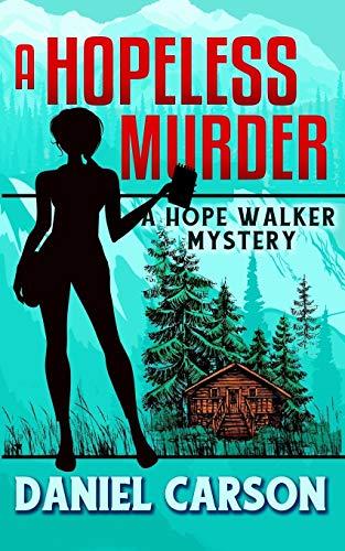 A Hopeless Murder (A Hope Walker Mystery)
