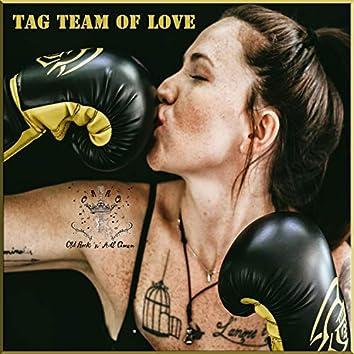 Tag Team of Love
