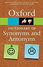 [(The Oxford Dictionary of Synonyms and Antonyms)] [Author: Oxford Dictionaries] published on (August, 2014)