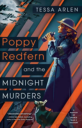 Poppy Redfern and the Midnight Murders (A Woman of WWII Mystery)