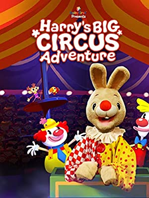 Harry's Opposites Circus Adventure - Educational & Fun Movie for Kids