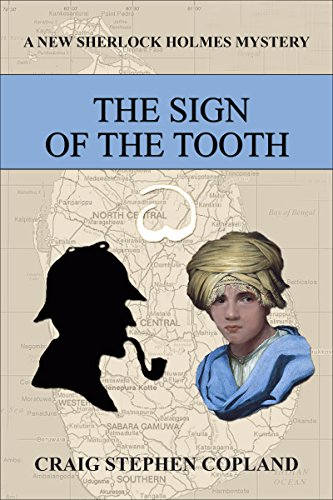 The Sign of the Tooth (New Sherlock Holmes Mysteries Book 5)