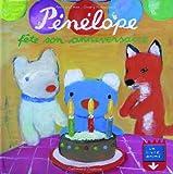 Pénélope fête son anniversaire