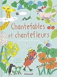 Chantefables et Chantefleurs par Robert Desnos