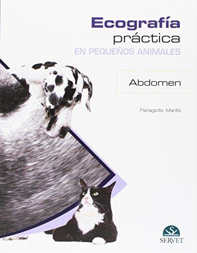 Ecografía práctica en pequeños animales. Abdomen. - Libros de veterinaria -...